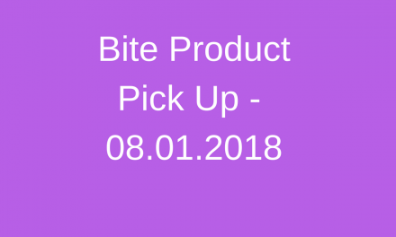 Protected: Bite Product Pick Up – 08.01.2018