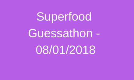 Protected: Superfood Guessathon – 08.01.2018