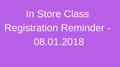 Protected: In Store Class Reg Reminder!