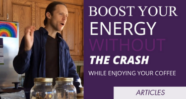 The Secret To Boost Your Energy While Enjoying Your Coffee Without The Crash