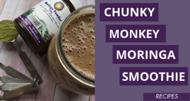 Chunky Monkey Moringa Smoothie Recipe