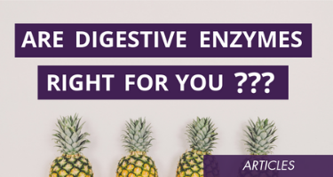 Are Digestive Enzymes Right For You?
