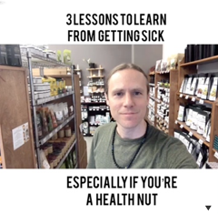 3 Lessons to Learn From Getting Sick